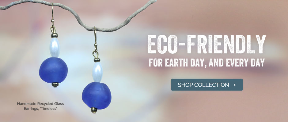 Eco-Friendly For Earth Day, And Every Day - Shop Collection