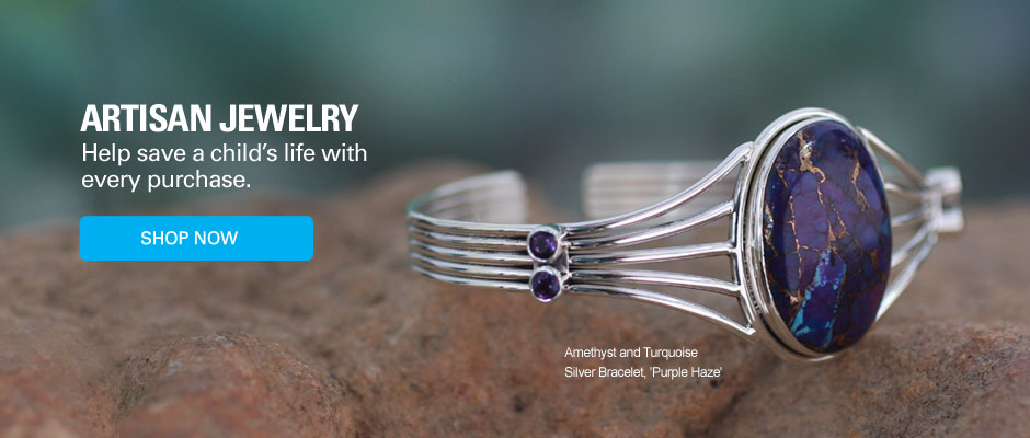 Artisan Jewelry - Help save a child's life with every purchase - Shop Jewelry