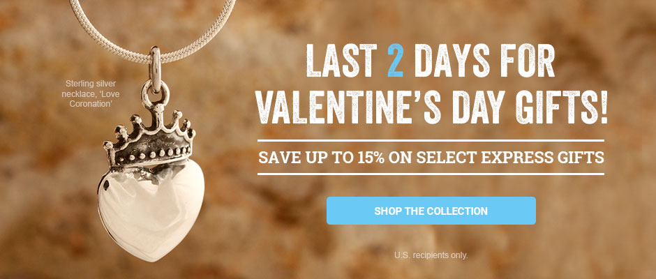 Last 2 days for Valentine's Day Gifts! Save up to 15% on select express gifts. Shop the collection!